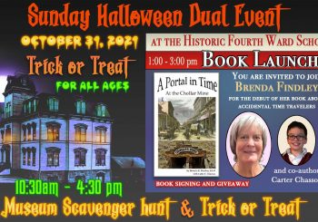 """Museum Trick or Treat/Scavenger Hunt & Book Launch: """"A Portal in Time at the Chollar Mine"""""""