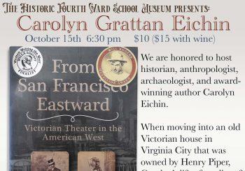 Victorian Theater in the American West – Guest Speaker Carolyn Grattan Eichin