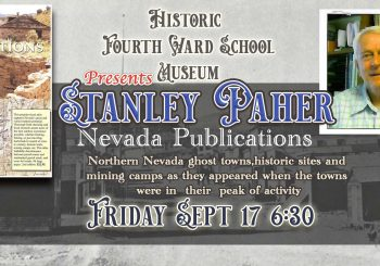 Nevada Ghost Towns & Mining Camps- Guest Speaker Stanley Paher